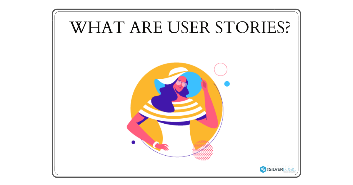 What-are-user-stories